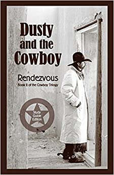 Dusty And The Cowboy Ii: Rendezvous por T. W. Lawrence Gratis