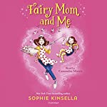 Fairy Mom and Me | Sophie Kinsella
