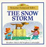 The Snow Storm (Farmyard Tales Readers)