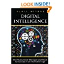 Digital Intelligence: What Every Smart Manager Must Have for Success in an Information Age