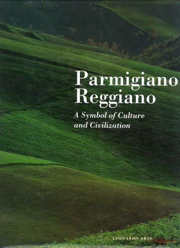 Parmigiano Reggiano: A Symbol of Culture and Civilization