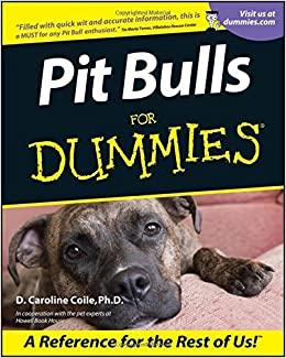 Pit Bulls for Dummies (Howell dummies series)