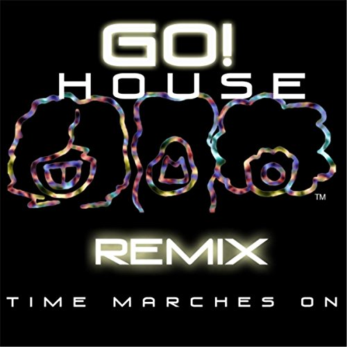 Go house music remix time marches on mp3 for House music remix