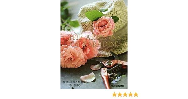Hotel Du Cap Eden-roc: The Artisans of Paradise: Francois Simon: 9782759403981: Amazon.com: Books