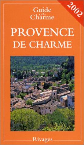 Provence de charme, 2002 ()