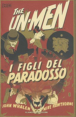 Descargar Libro I Figli Del Paradosso. The Un-men: 2 John Whaken