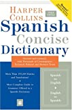 HarperCollins Spanish Concise Dictionary, HarperCollins Publishers Ltd. Staff, 0060575786