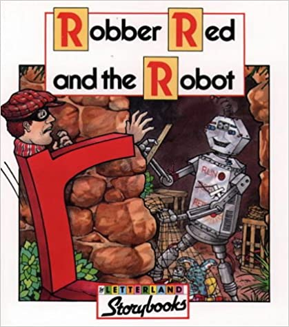 Robber Red and the Robot (Letterland Storybooks)