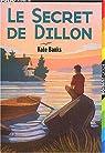 Le Secret de Dillon par Banks