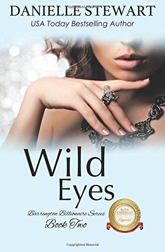 Wild Eyes (The Barrington Billionaires) (Volume 2) PDF