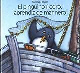 El Pinguino Pedro, Aprendiz de Marinero, Marcus Pfister, 1558589198