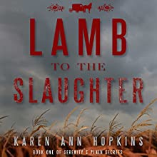 Lamb to the Slaughter Audiobook by Karen Ann Hopkins Narrated by Charlie Thurston, Carly Robins, Cassandra Morris