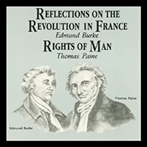 Reflections on the Revolution in France & Rights of Man Audiobook