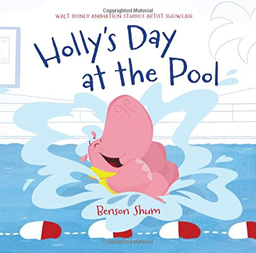 Download Holly's Day at the Pool: Walt Disney Animation Studios Artist Showcase ebook