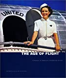 united airlines app - The Age of Flight: A History of America's Pioneering Airline