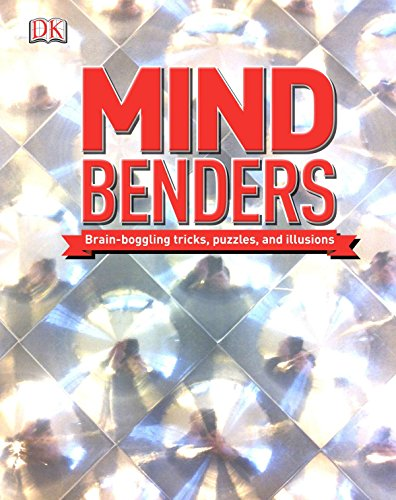 (Mind Benders: Brain-Boggling Tricks, Puzzles, and Illusions)