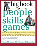The Big Book of People Skills Games: Quick, Effective Activities for Making Great Impressions, Boosting Problem-Solving Skills and Improving Customer ... and Improved Customer Serv (Big Book Series)