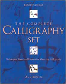 The Complete Calligraphy Set Reader 39 S Digest Ann Bowen
