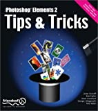Photoshop Elements 2 Tips and Tricks, Janee Aronoff and Dan Caylor, 1590591550
