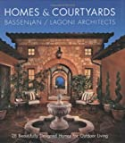 courtyard house plans Homes & Courtyards: 28 Beautifully Designed Homes for Outdoor Living