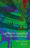 img - for Carbon-Neutral Architectural Design book / textbook / text book