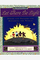 Let There Be Light: Poems and Prayers for Repairing the World Hardcover