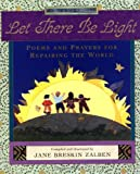 img - for Let There Be Light: Poems and Prayers for Repairing the World book / textbook / text book