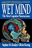 Wet Mind, Stephen M. Kosslyn, 0028740858