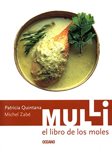 Mulli El Libro De Los Moles Mulli. The Book of Moles (Artes Visuales / Visual Arts) (Spanish Edition) Patricia Quintana