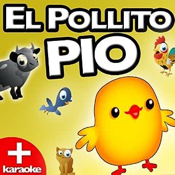 El Pollito Pio (Karaoke Version) de El Pollo Puchino Dj en