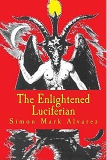 The Enlightened Luciferian II: Simon Mark Alvarez