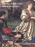 Edward Burne-Jones : Victorian Artist-Dreamer, Wildman, Stephen and Christian, John J., 0300199716