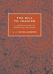 The Will to Imagine: a justification of skeptical religion
