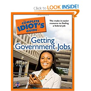 The Complete Idiot's Guide to Getting Government Jobs The Partnership for Public Service