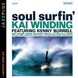 Jazzplus: Soul Surfin? + Mondo Cane, No. 2 by Kai Winding, Kenny Burrell (2012-11-20)