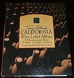 California Wine Label Album, Terry Robards, 0894800388