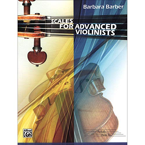 Publishing Scales - Scales for Advanced Violinists by Barbara Barber