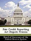 Fair Credit Reporting Act Dispute Process
