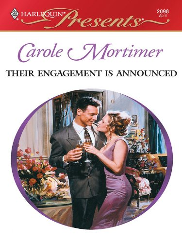 CAROLE MORTIMER THEIR ENGAGEMENT IS ANNOUNCED PDF