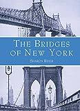 The Bridges of New York (New York City)