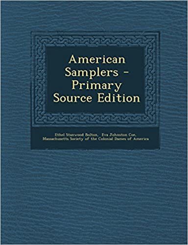 Book American Samplers - Primary Source Edition
