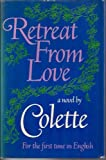 Retreat from Love, Colette, 0672517671