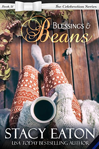 Blessings Beans The Celebration Series Book 12 By Eaton Stacy