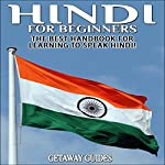 Hindi for Beginners, 2nd Edition: The Best Handbook for Learning to Speak Hindi | Getaway Guides