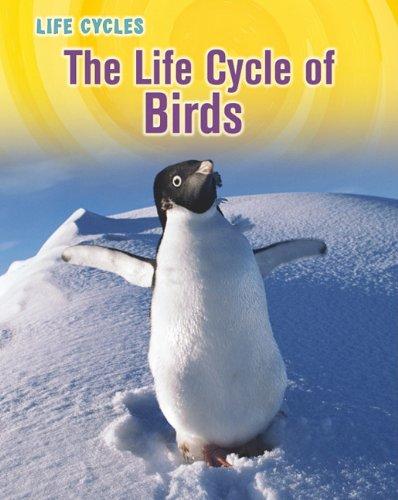 The Life Cycle of Birds (Life Cycles) ePub fb2 ebook