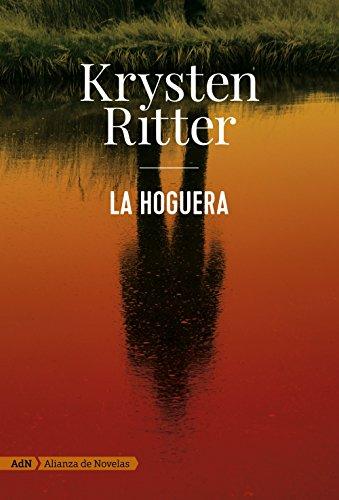 La hoguera (Spanish Edition)