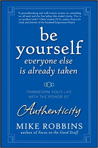 be yourself everyone else is already taken transform your life