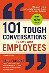 This second edition of the bestselling guide by top human resources author Paul Falcone provides guidance for managers, including sample dialogues for how to broach uncomfortable conversations across a wide range of issues.   ...