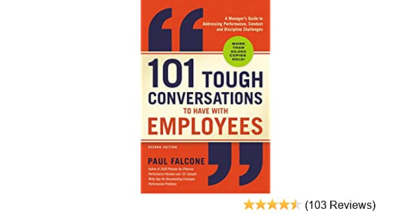 101 Tough Conversations To Have With Employees Pdf