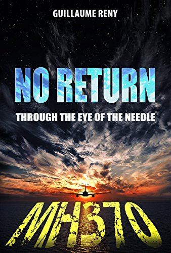 No Return: Through the Eye of the Needle by [RENY, Guillaume]
